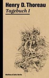Henry David Thoreau – Tagebuch I