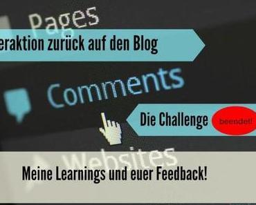 """Die Learnings aus der Challenge """"Mehr Interaktion auf dem Blog"""""""