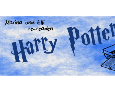 Erfahrungsbericht zum Reread von Harry Potter und Der Halbblutprinz
