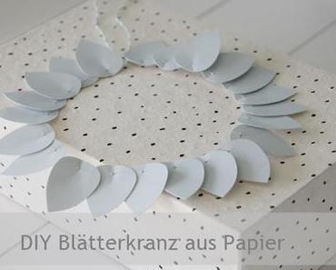 DIY Blätterkranz aus Papier