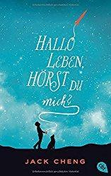 Rezension - Hallo Leben, hörst du mich? - Jack Cheng