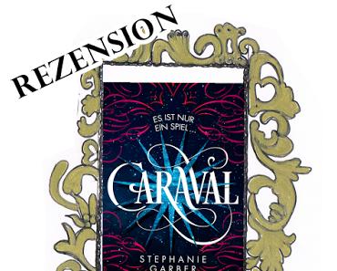 [Rezension] Caraval