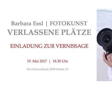 Barbara Essl   Fotokunst – Verlassene Plätze