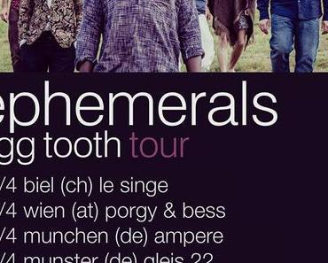 Happy Releaseday: Ephemerals – Egg Tooth // + Tourdaten