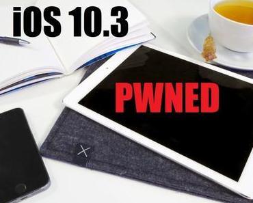 iOS 10.3.1 Jailbreak erscheint in Kürze