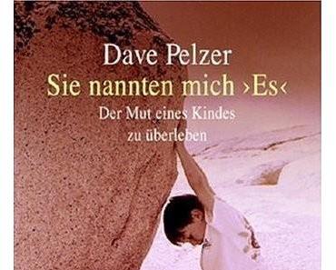 David Pelzer – Sie nannten mich 'Es'