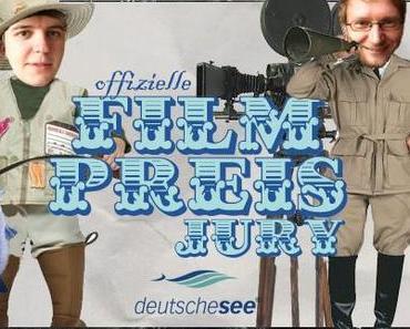 Der Deutsche See-Filmpreis 2011 - Mach mit!