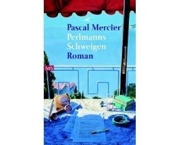 Perlmanns Schweigen - Pascal Mercier