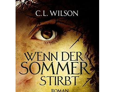 {Rezension} C.L. Wilson - Wenn der Sommer stirbt