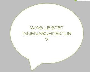 Was leistet Innenarchitektur? – 1.  Grundrissplanungen optimieren