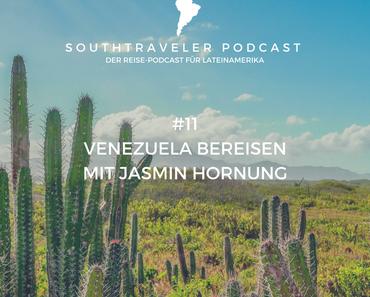 Podcast #11 – Eine Reise nach Venezuela mit Jasmin Hornung