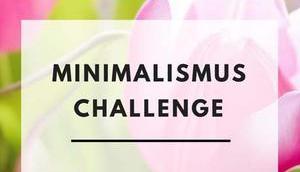 Ergebnis meiner Minimalismus Challenge April