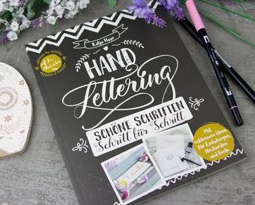 Buchvorstellung - Handlettering - Schöne Schriften Schritt für Schrit von Katja Haas
