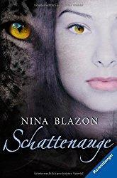 Rezension - Schattenauge - Nina Blazon