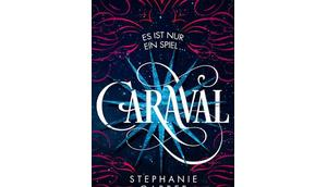 [Rezension] Caraval