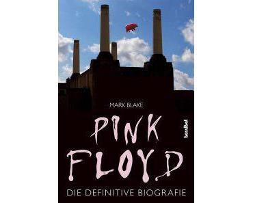 Buchtipp: Pink Floyd, Die definitive Biografie