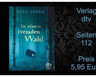 Rezension | In einem fremden Wald von Doris Dörrie