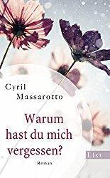 Rezension - Warum hast du mich vergessen? - Cyril Massarotto