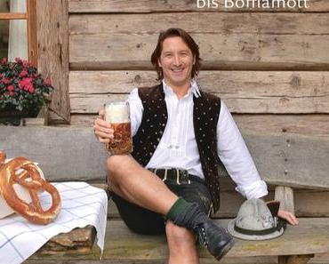 Kochbuch: Echt bayrisch! | Gregor Wittmann