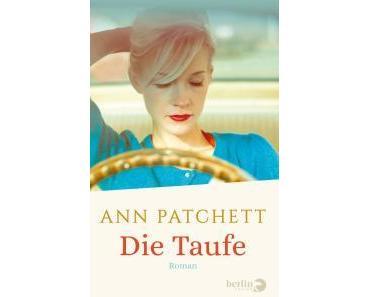 Patchett, Ann: Die Taufe