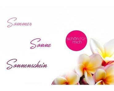 Schön für mich Beauty Box - Juni 2017  - Sommer / Sonne / Sonnenschein  #sfmbox