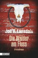 Rezension: Die Wälder am Fluss - Joe R. Lansdale