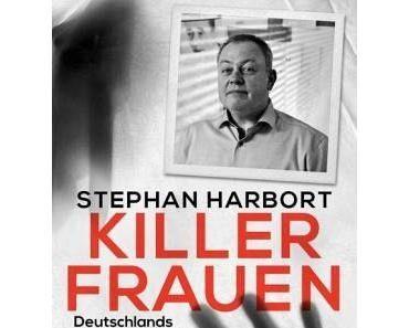 [Leseecke #9] Stephan Harbort – Killerfrauen