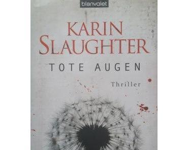 Karin Slaughter – Tote Augen