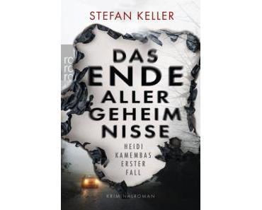"[Rezension] ""Das Ende aller Geheimnisse – Heidi Kamembas erster Fall"", Stefan Keller (rowohlt)"