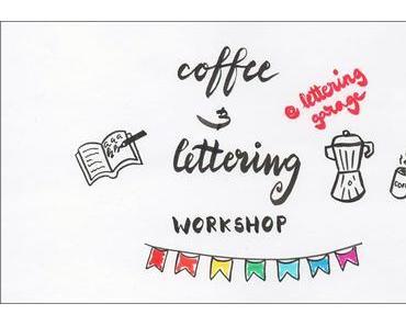 Coffee & Lettering Workshop