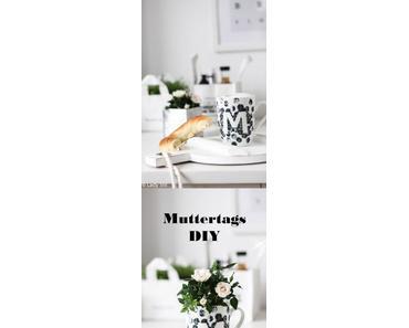 Muttertags DIY – Pimp your coffee mug