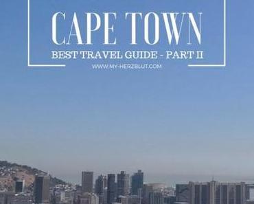 Kapstadt Guide – Best Travel Tipps II
