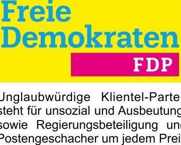 Die unglaubwürdige Klientel Partei FDP versucht im Wahlkampf mit den Themen der AfD weitere Wähler zu gewinnen
