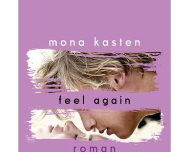 Rezension: Feel Again von Mona Kasten