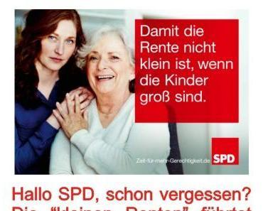 """Verlogenes SPD Wahlplakat von dem Erfinder der Kleinrenten: """"Damit die Rente nicht klein ist, wenn die Kinder groß sind"""""""