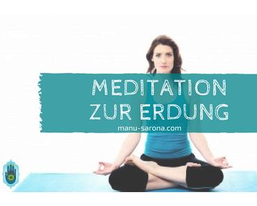 Meditation zur Erdung