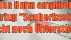 """Huhn empfielt: Startup """"Sauberkasten"""" sucht noch Unterstützer"""