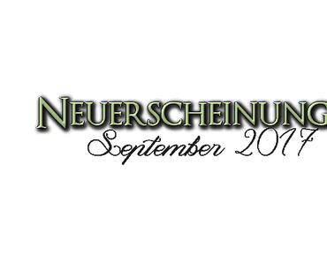 [Neuerscheinungen] September 2017 (Teil 2)