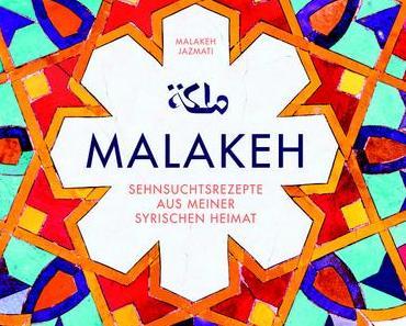 Kochbuch: Malakeh | Malakeh Jazmati