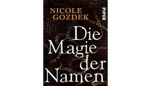 Nicole Gozdek: Magie Namen