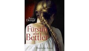 Rezension: Fürstin Bettler Peter Dempf