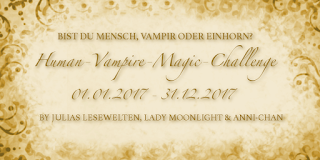 [Human-Vampire-Magic Challenge] Runde 3 - Monatsaufgabe September 2017
