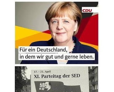 Merkel-CDU wirbt mit SED-Slogan