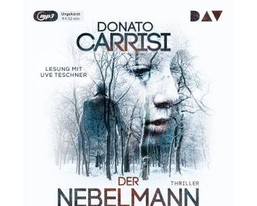 Donato Carrisi: Der Nebelmann