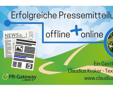Erfolgreiche Pressemitteilungen – offline und online