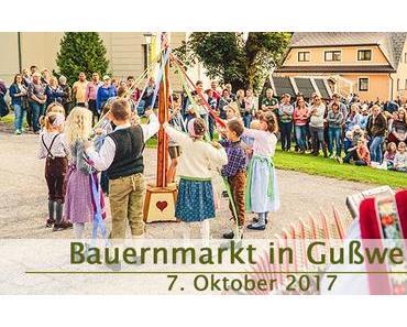 Termintipp: 26. Bauernmarkt in Gußwerk am 7. Okt. 2017