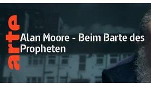 Alan Moore. Beim Barte Propheten