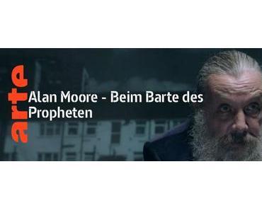 Alan Moore. Beim Barte des Propheten