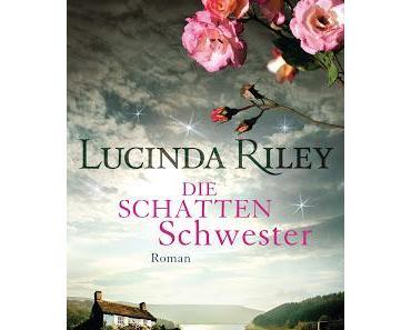 Lucinda Riley: Die Schattenschwester
