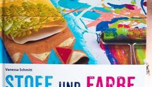 Gewinne neue Textildesign- Nähbuch 'Stoff Farbe'